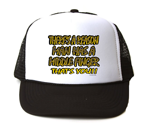 53c90132347 Trucker Hat Cap Foam Mesh There Is A Reason Man Has A Middle Finger ...
