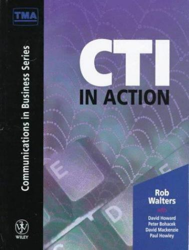 CTI in Action by Rob Walters