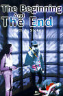 The Beginning and the End by Ruth A Stokes (Paperback / softback, 2001)