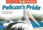Pelican's Pride by Rebecca Johnson (Paperback, 2002)
