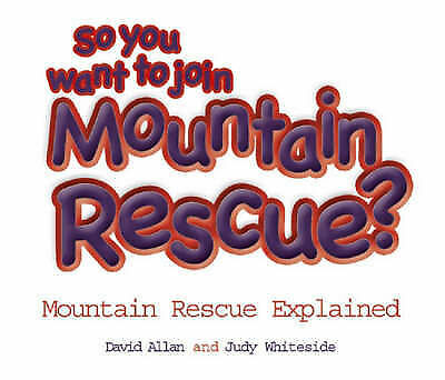 Very Good, So You Want to Join Mountain Rescue?, Whiteside, Judy, Book