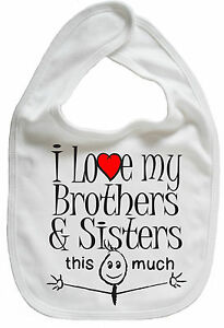 Baby Bib I Love My Brothers Sisters This Much Cute Boy Girl Gift