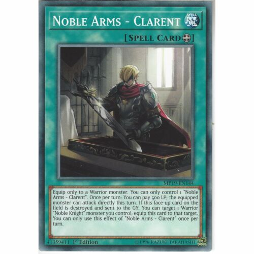 Clarent1st EditionCommon CardYuGiOh TCG Spell MP19-EN144 Noble Arms
