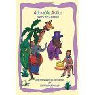 Adorable Antics: Poetry for Children by Victoria Berkhin (Paperback / softback, 2014)