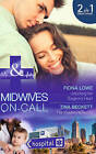 Unlocking Her Surgeon's Heart: Unlocking Her Surgeon's Heart / Her Playboy's Secret (Midwives on-Call, Book 7) by Fiona Lowe, Tina Beckett (Paperback, 2015)