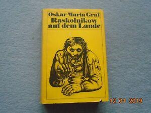 Belletristik Bücher Raskolnikow Auf Dem Lande Kalendergeschichten Von Oskar Maria Graf NüTzlich FüR äTherisches Medulla