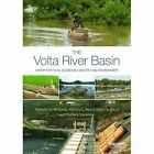 The Volta River Basin: Water for Food, Economic Growth and Environment by Taylor & Francis Ltd (Hardback, 2016)