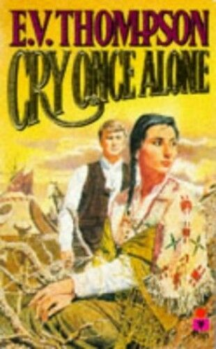 Cry Once Alone by Thompson, E. V. 0330291157 The Cheap Fast Free Post