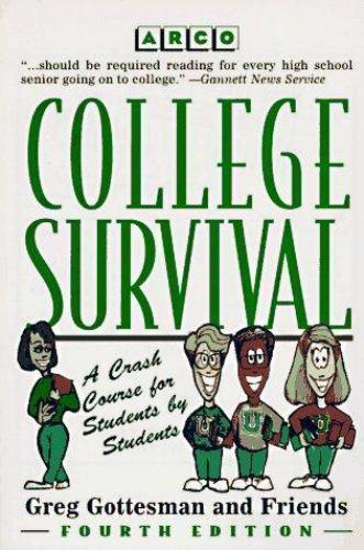 College Survival by Gregg Gottesman (1996)