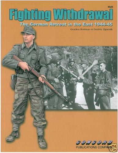 CONCORD 6525 Fighting Withdrawal Der RÜCKZUG im OSTEN 1944-45
