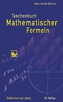 Taschenbuch mathematischer Formeln von Bartsch, Hans-Jochen | Buch | Zustand gut