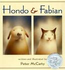 Hondo & Fabian 9780805063523 by Peter McCarty School and Library