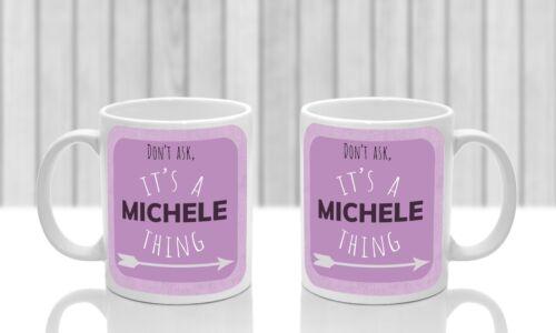 Its a Michele thing Pink Michele/'s mug