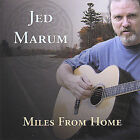 Miles from Home by Jed Marum (CD, Feb-2005, Boston Road Records)