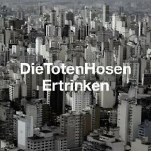 DIE-TOTEN-HOSEN-034-ERTRINKEN-034-CD-SINGLE-3-TRACKS-NEU