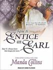 How to Entice an Earl 9781452641034 by Anne T. Flosnik CD