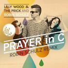 Prayer In C (2-Track) von Robin Lilly Wood & The Prick And Schulz (2014)