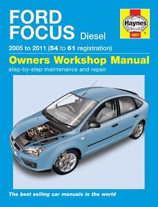 haynes manual 4807 ford focus 1 6tdci 1 8tdci 2 0tdci diesel 2005 rh ebay com 2005 Ford Owner's Manual 2010 Ford Focus Manual