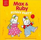 Bunny Party by Max and Ruby (CD, Nov-2010, Children's Group)