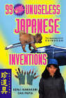 99 More Unuseless Japanese Inventions by Dan Papia, Kenji Kawakami (Paperback, 1997)