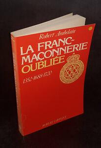 Robert-Ambelain-La-Franc-Maconnerie-oubliee-AVEC-UN-ENVOI-DE-L-039-AUTEUR