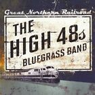 Great Northern Railroad 0707541740593 by High 48s CD