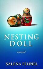 Nesting Dolls by Salena Fehnel (2014, Paperback)