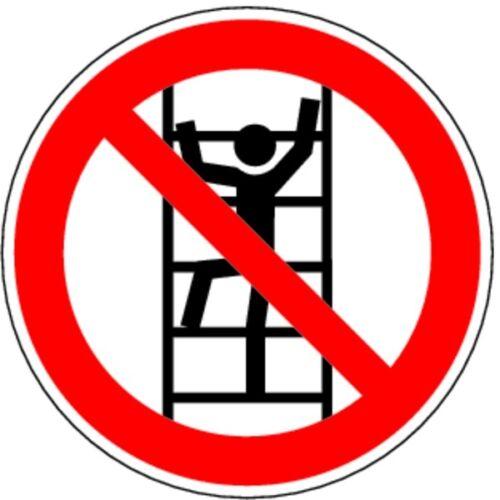 Schild PVC Besteigen für Unbefugte verboten D-P022 200mm