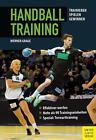 Handballtraining von Werner Grage (2012, Taschenbuch)