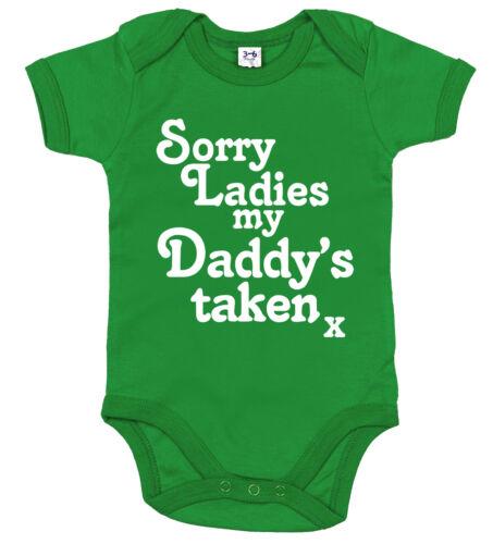 """Funny Baby Body /""""Désolé Mesdames Mon papa a pris/"""" Papa Babygrow Garçon Fille Mignon"""