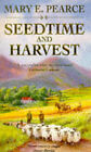 Seedtime and Harvest by Mary E. Pearce (Paperback, 1986)