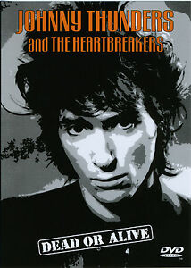 JOHNNY-THUNDERS-amp-THE-HEARTBREAKERS-Dead-Or-Alive-DVD-live-Lyceum-039-84-new-sealed