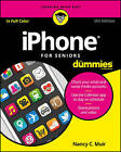 iPhone for Seniors For Dummies by Nancy C. Muir (Paperback, 2016)
