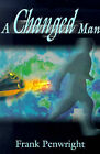 A Changed Man by Frank Penwright (Paperback / softback, 2001)