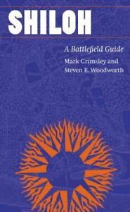 Shiloh-A-Battlefield-Guide-Paperback-by-Grimsley-Mark-Woodworth-Steven