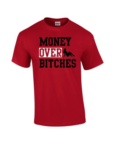 Money Over Bitches T-Shirt  Buy 3 Get 1 Free