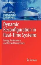 Dynamic Reconfiguration in Real-Time Systems : Energy, Performance, and...
