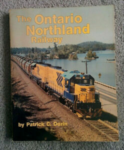 Vintage-1987-Softcover-Book-ONTARIO-NORTHLAND-RAILWAY-Patrick-C-Dorin-ON-Train