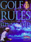 Golf Rules Illustrated by Royal and Ancient Golf Club of St.Andrews (Hardback, 1996)