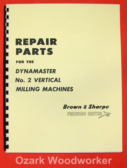 Brown /& Sharpe #2 Milling Machine Parts Manual