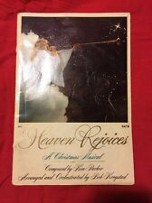 """Heaven Rejoices"" A Christmas Musical By Ken Parker & Bob Krogstad"
