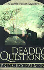 Deadly Questions by Princess Palmer (Paperback / softback, 2000)