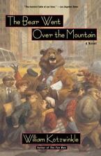 The Bear Went Over the Mountain: A Novel (Owl Book) by Kotzwinkle, William