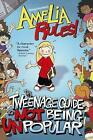 The Tweenage Guide to Not Being Unpopular by Jimmy Gownley (Hardback, 2010)