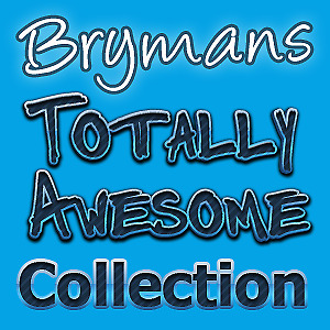 Bryman's Totally Awesome Collection