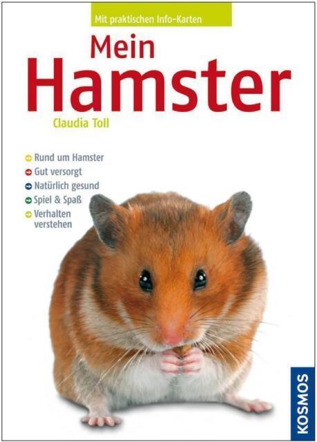Mein Hamster von Claudia Toll (2008, Klappenbroschur)