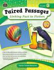 Paired Passages, Grade 3: Linking Fact to Fiction by Ruth Foster (Paperback / softback, 2009)