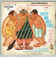 33T 25cm CATALOGUE 1969 PETIT MENESTREL Disque Livre 3 CYCLOPES RONDES CHANSONS