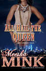 All Hail the Queen: An Urban Tale by Meesha Mink (Paperback, 2015)