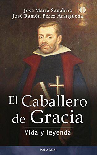 El Caballero de Gracia (Testimonios)